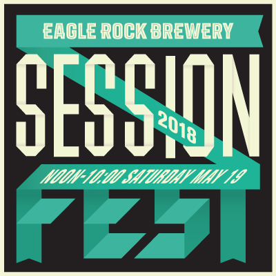 Eagle Rock Brewery Session Fest 2018